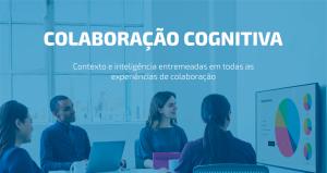 Como a colaboração cognitiva impacta seu ambiente de trabalho