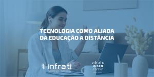 Tecnologia para a educação a distância ir além